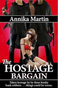 The Hostage Bargain (Taken Hostage by Hunky Bank Robbers, #1)