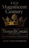 The Magnificent Century (The Plantagenets, #2)