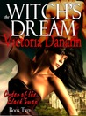 The Witch's Dream (Order of the Black Swan, #2)