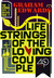 Lifestrings of the Loving C...