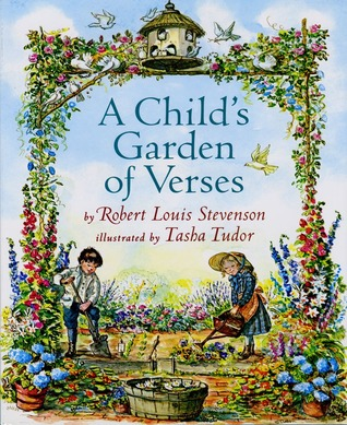 A Child's Garden of Verses by Robert Louis Stevenson