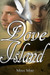 Dove Island by Miss Mae