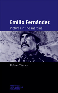 Emilio Fernández: Pictures in the Margins