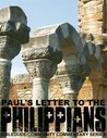 Paul's Letter to the Philippians (BibleDude Community Commentary Series)