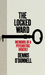 The Locked Ward: The Memoir of a Psychiatric Orderly