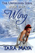 Wing (The Unfinished Song, #5)