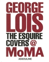 George Lois: The Esquire Covers