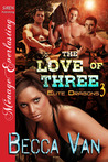 The Love of Three (Elite Dragons, #3)