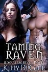 Taming Raven (Soulless Seven #1)
