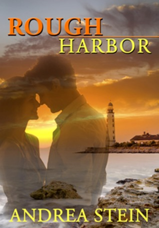 Rough Harbor by Andrea Stein