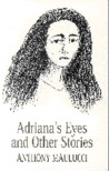 Adriana's Eyes And Other Stories