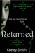 Returned (Pendle Hill, #1)
