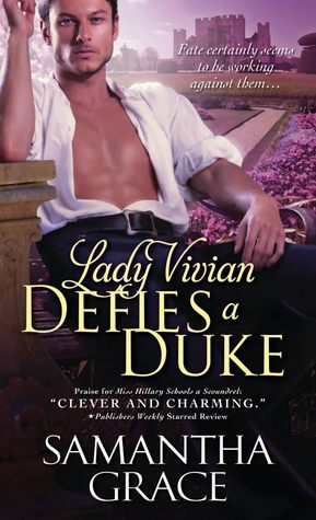 Lady Vivian Defies a Duke by Samantha Grace
