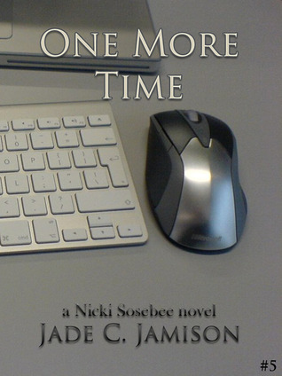 One More Time (Nicki Sosebee, #5)