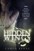Hidden Wings (Hidden Wings,...