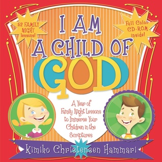 I am a Child of God by Kimiko Christensen Hammari