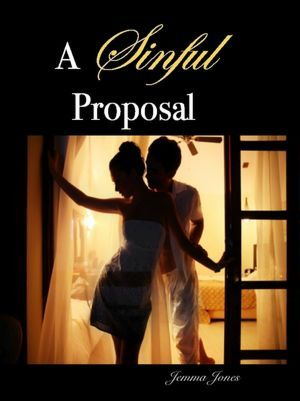 A Sinful Proposal (The Billionaire Seduction, #1)