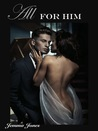 All For Him (The Billionaire Seduction,  #3)