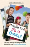 Mazel Tov! It's a Bubby! by Miriam Hendeles
