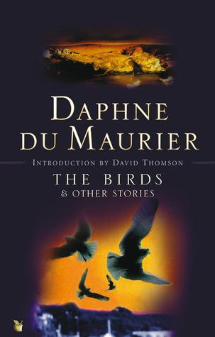 The Birds & Other Stories by Daphne du Maurier