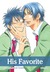 His Favorite, Vol. 2 (Yaoi Manga)
