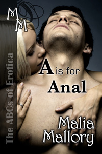A is for Anal (The ABCs of Erotica, #1)