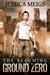 The Becoming: Ground Zero (The Becoming, #2)