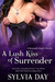 A Lush Kiss of Surrender (Renegade Angels, #2.5)
