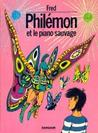 Philémon, Volume 3:  Le Piano Sauvage