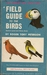 Field Guide to the Birds