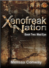 Mad Eye (Xenofreak Nation, # 2)