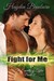 Fight For Me (The Everetts of Tyler, #2)