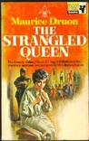 The Strangled Queen (Los Reyes Malditos, #2)