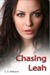 Chasing Leah by C.A. Williams