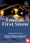 Love at First Snow--A Christmas Miracle