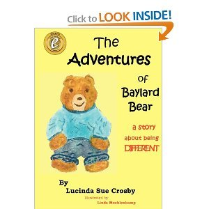 The Adventures of Baylard Bear by Lucinda Sue Crosby
