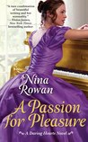 A Passion for Pleasure by Nina Rowan
