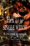 Hex and the Single Witch (Vehicle City Vampires #1)