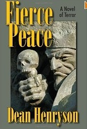 Fierce Peace by Dean Henryson