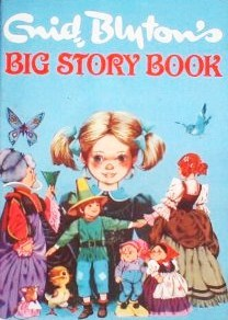 Big Story Book by Enid Blyton