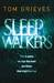 Sleepwalkers. by Tom Grieves