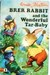 Brer Rabbit And The Wonderful Tar Baby by Enid Blyton