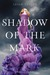 Shadow of the Mark (Carrier...