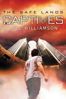 Captives (The Safe Lands, #1)