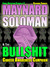Maynard Soloman & the Bull$hit Cancer Awareness Campaign (#7)