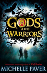 Gods and Warriors by Michelle Paver