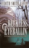 Reckless Eyeballin' by Judith Smith-Levin