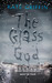 The Glass God (Magicals Anonymous, #2)