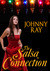The Salsa Connection (An International Romantic Thriller - The Russian Dancer)