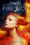The Chronicles of Fire and Ice (The Legend of The Archangel #1)